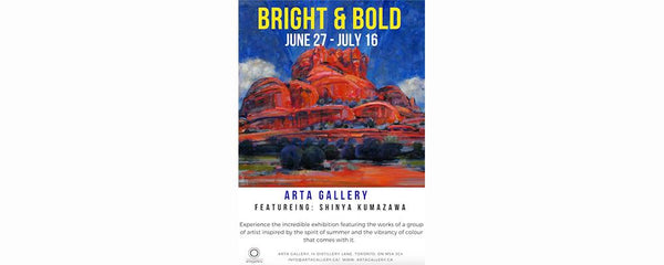 BRIGHT & BOLD - June 27 - July 16, 2018