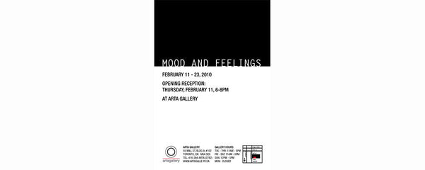 MOOD AND FEELINGS - February 11 - 23, 2010