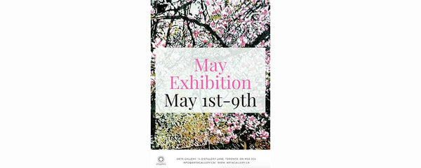 MAY EXHIBITION - May 1 - 9, 2018