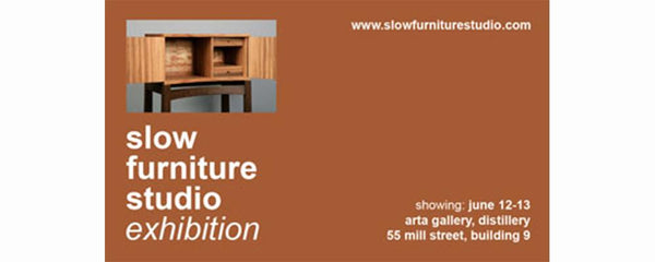 SLOW FURNITURE STUDIO - June 12 - 13, 2010