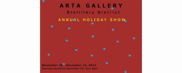 10TH ANNUAL HOLIDAY SHOW - November 28 - December 16, 2012