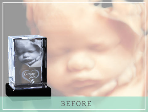 "Ultrasound image with crystal photo gift and text reading ""Before"""