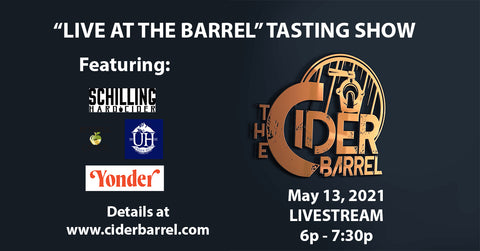 """Live At The Barrel"" Tasting Livestream May 13 ONLY - The Cider Barrel"