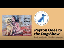 Load and play video in Gallery viewer, Peyton Goes to the Dog Show