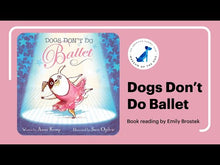 Load and play video in Gallery viewer, Dogs Don't Do Ballet