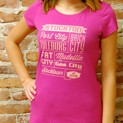"Stockton, CA - ""Nicknames of the Past""  -  Juniors Pink Tee"