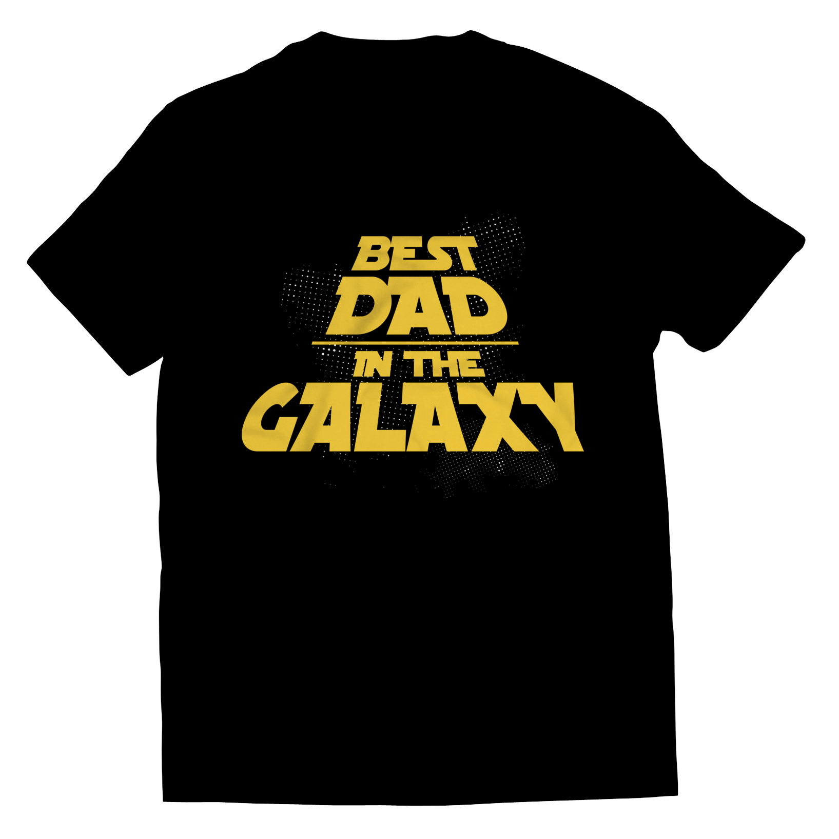 Best Dad in The Galaxy - T-Shirt