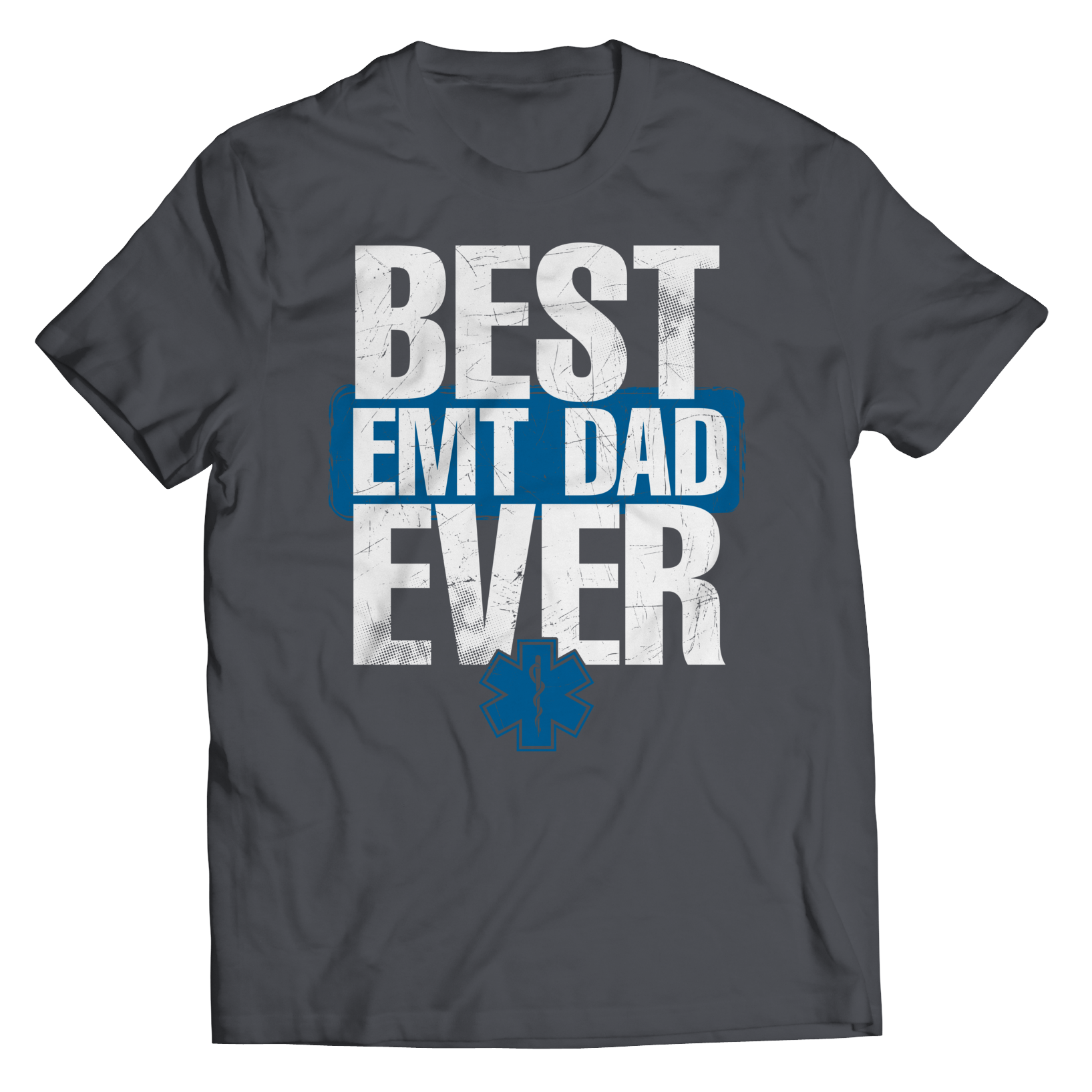 Best EMT Dad  - T-Shirt