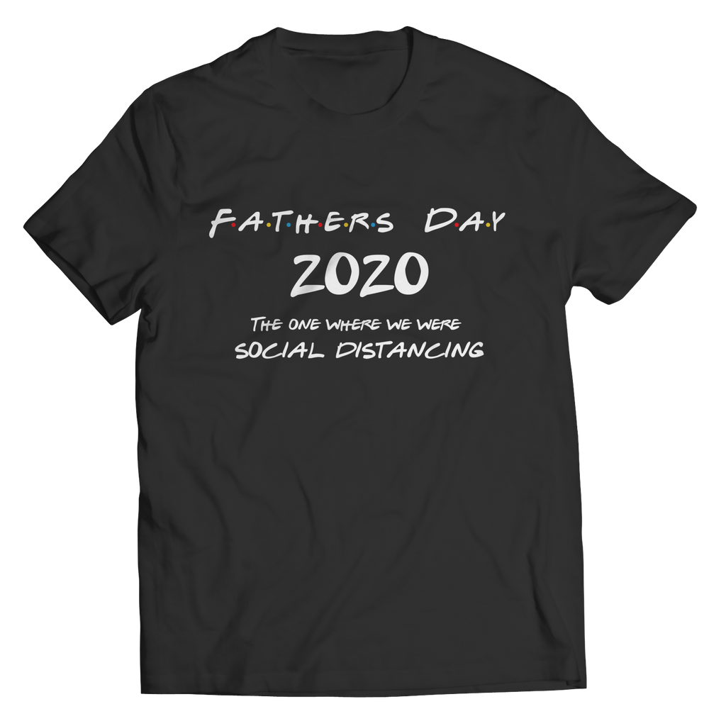 Fathers Day - Social Distancing - T
