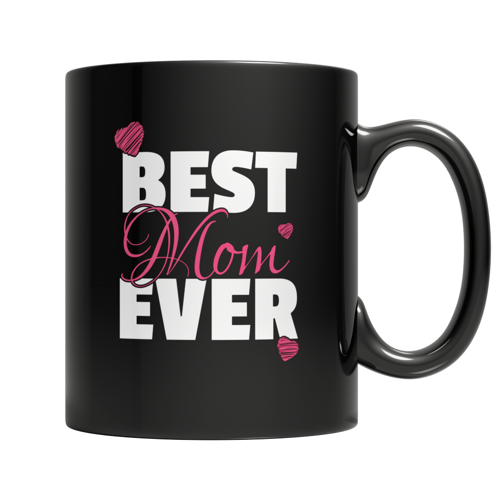 Best Mom Ever - Mug