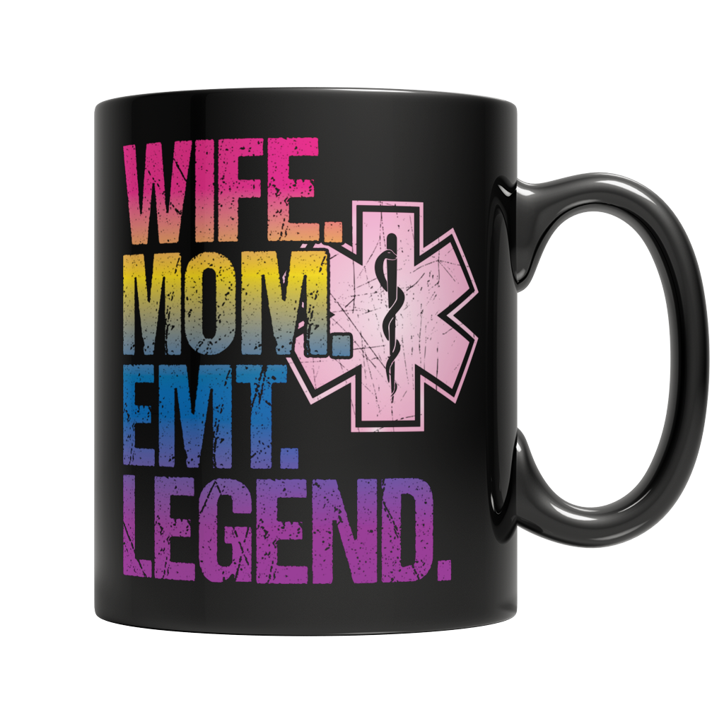 WIfe Mom EMT Legend Mug