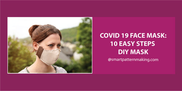 COVID 19 Face Mask: 10 Easy Steps DIY Mask