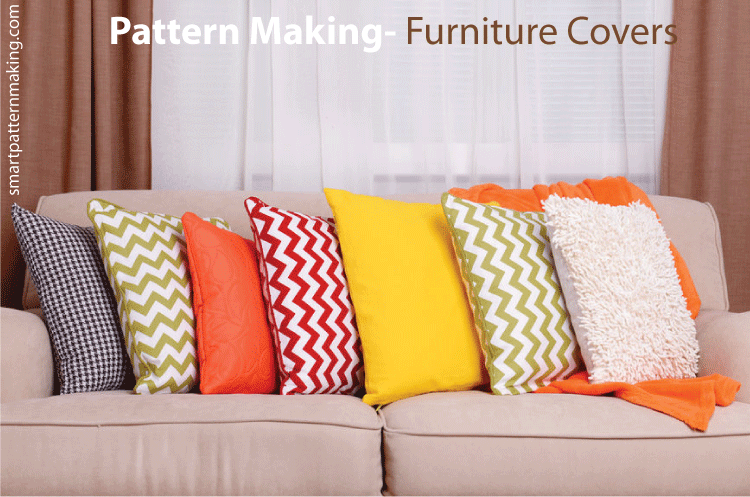 Pattern Making- Furniture Covers For Sofas, Recliners