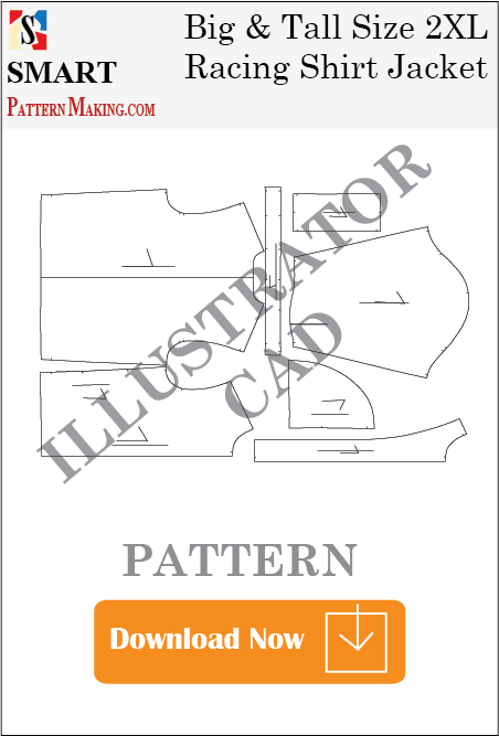 Big and Tall Racing Shirt Jacket Downloadable illustrator Pattern - smart pattern making
