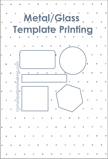 Metal Template Printing (Order Now) - smart pattern making