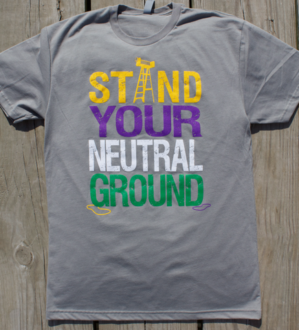 Stand Your Neutral Ground - unisex