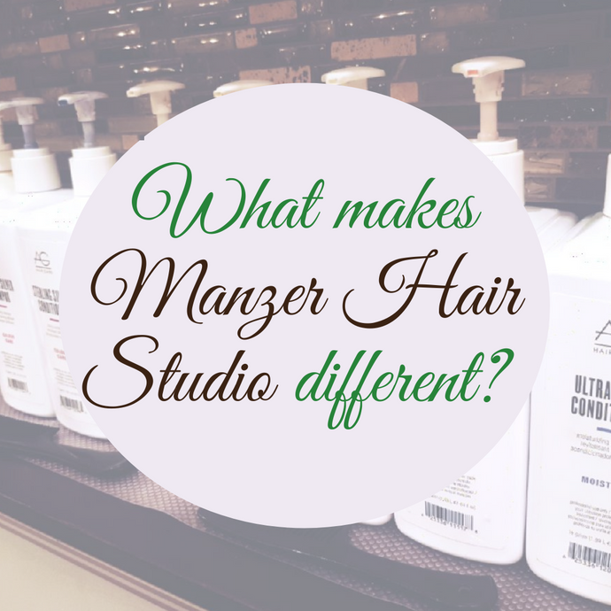 What Makes Manzer Hair Studio Different