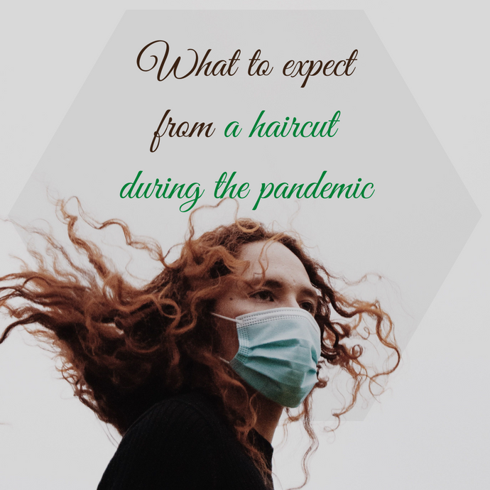 What to expect from a haircut during the pandemic