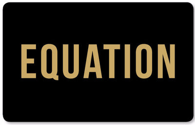 Equation e-Gift Card / EQUATION Boutique