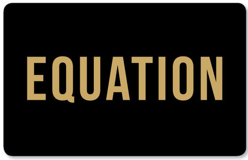 Equation Gift Card / EQUATION Boutique