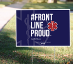 Yard Signs - Medical Frontline
