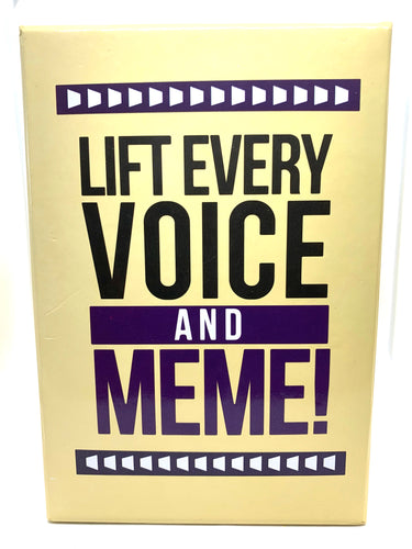 1) Lift Every Voice & Meme