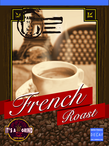 French Roast - DECAF