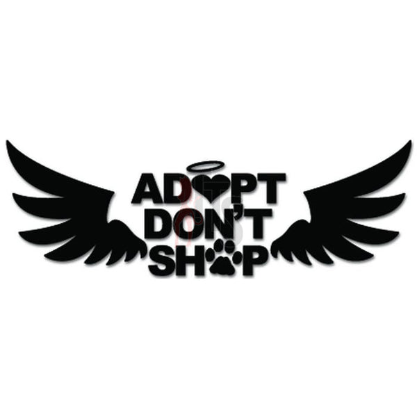 Adopt Don't Shop Dog Pet Angel Wings Decal Sticker