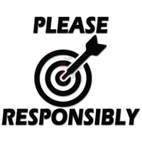 Please Aim Responsibly Toilet Decal Sticker