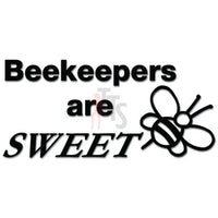 Beekeepers are Sweet Honey Bee Decal Sticker