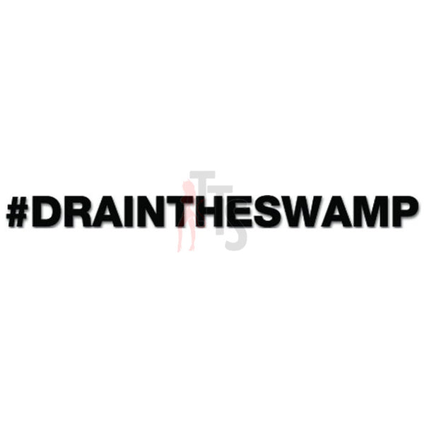 #DRAINTHESWAMP Hashtag Twiter Decal Sticker