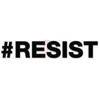 #RESIST Resist Hashtag Twiter Decal Sticker