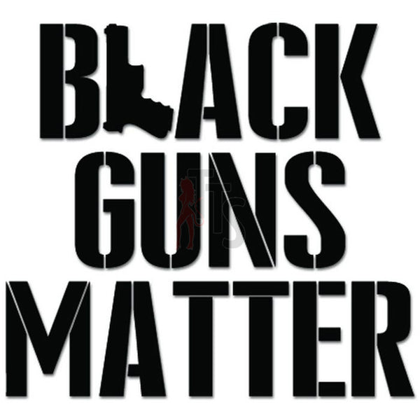 Black Guns Matter 2nd Amendment Decal Sticker Style 1