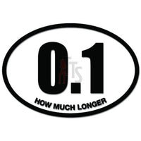 0.1 Mile How Much Longer Funny Running Decal Sticker