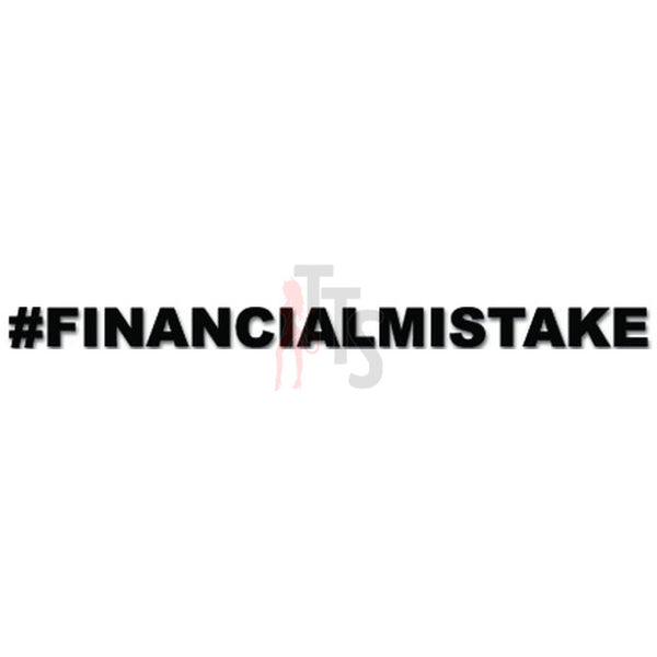 #FinancialMistake Financial Mistake JDM Japanese Decal Sticker