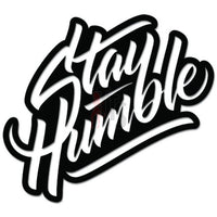 Stay Humble JDM Japanese Decal Sticker Style 3