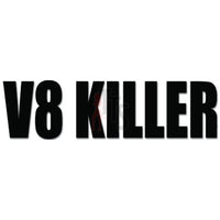V8 Killer JDM Japanese Decal Sticker