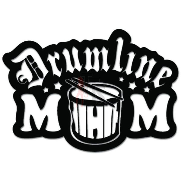 Drumline Mom High School College Marching Band Decal Sticker