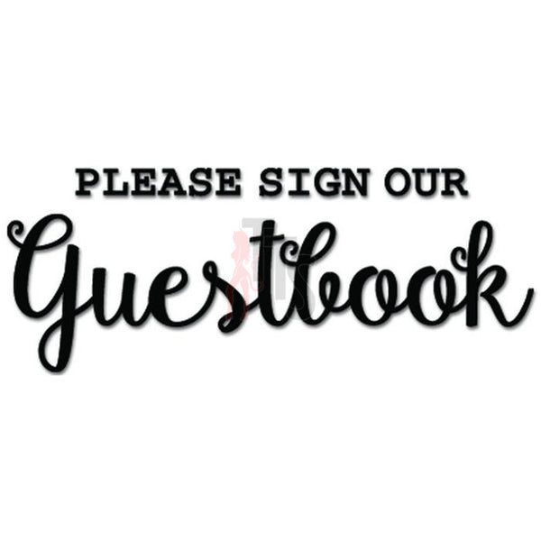 Please Sign Our Guestbook Decal Sticker