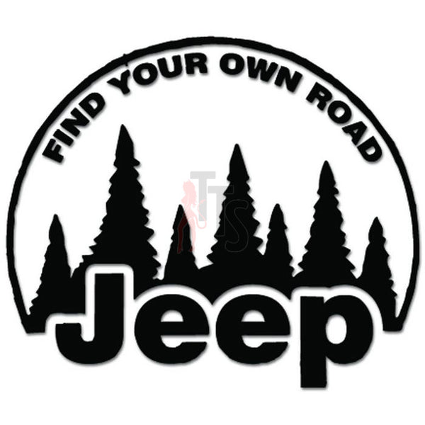 Find Your Own Mountain Off Road Decal Sticker