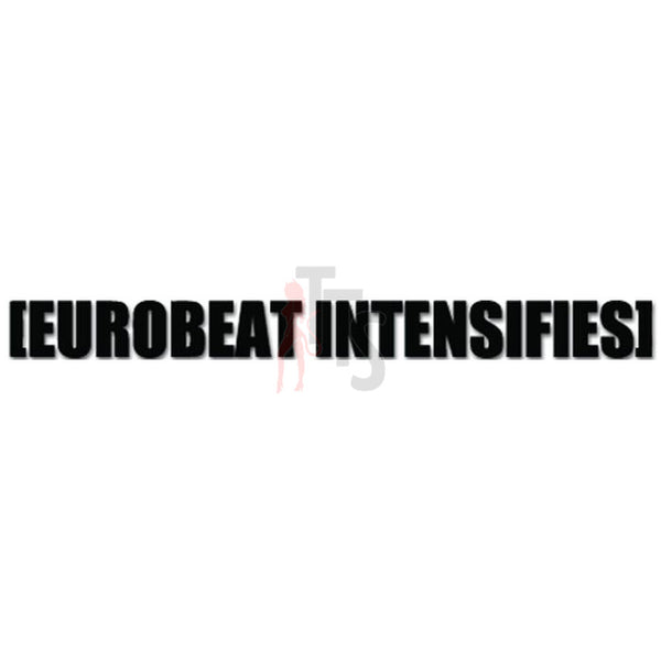 Euro Eurobeat Intensifies Decal Sticker Style 1