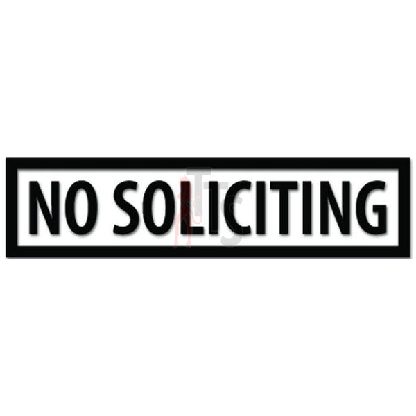 No Solicting Solictor Sign Decal Sticker