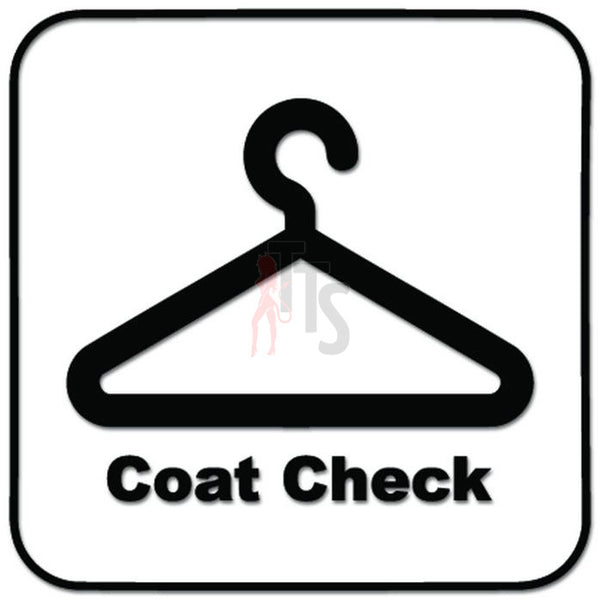 Coat Check Service Hanger Decal Sticker Style 1