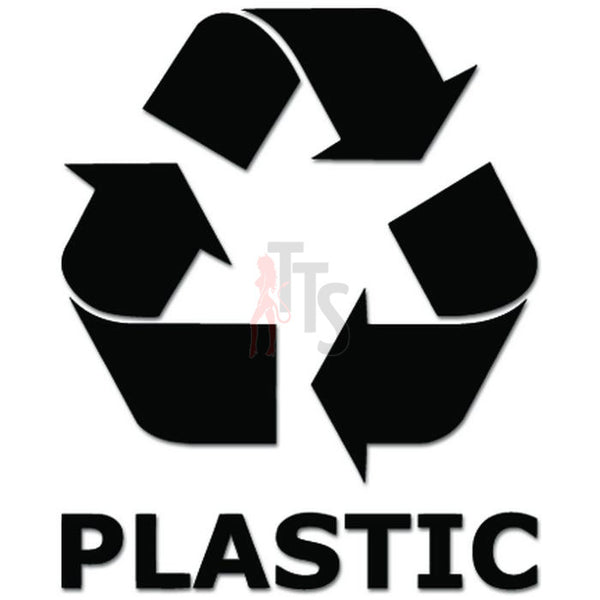 Recycle Plastic Sign Decal Sticker