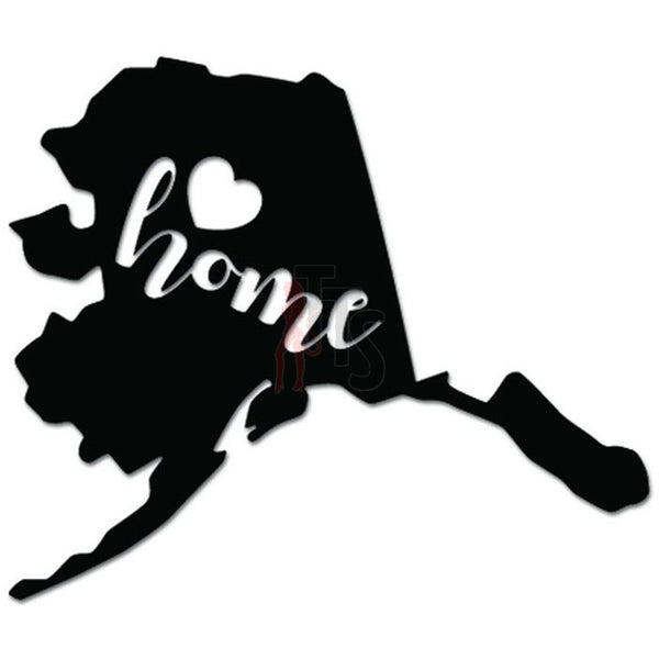 Home Is Where The Heart Is Alaska State Map Decal Sticker