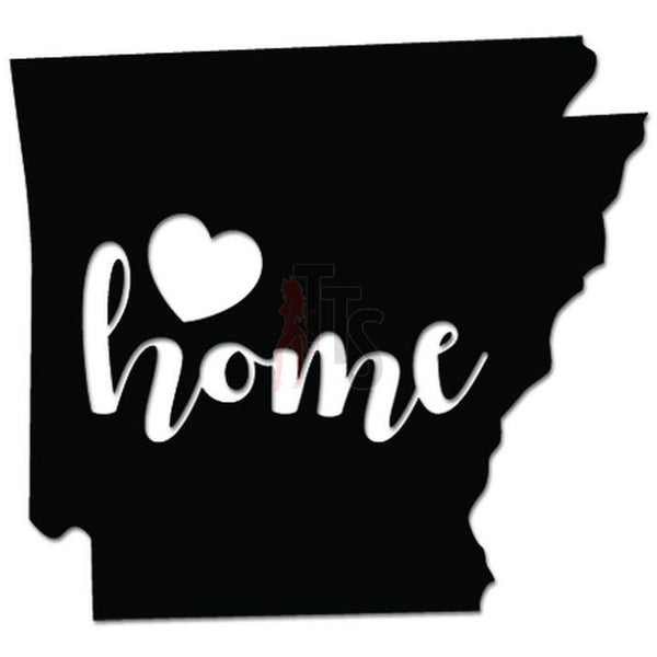 Home Is Where The Heart Is Arkansas State Map Decal Sticker