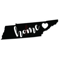 Home Is Where The Heart Is Tennessee State Map Decal Sticker