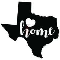 Home Is Where The Heart Is Texas State Map Decal Sticker