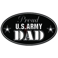 Proud US Army Dad Military Decal Sticker
