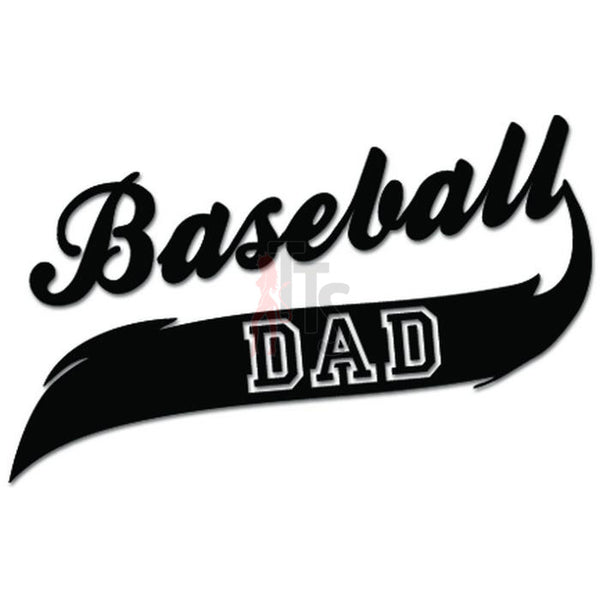 Baseball Dad Sport Decal Sticker